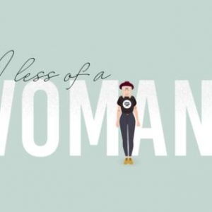 Women's Day: Am I less of a woman?